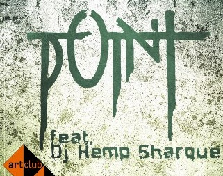 POINT и DJ Hemp Sharque