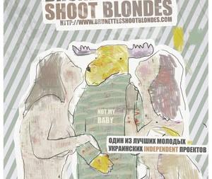 Brunettes Shoot Blondes афиша