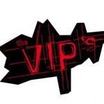 The VIP'S