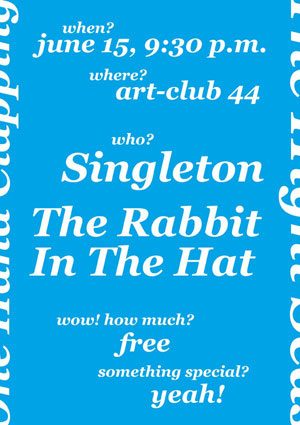 Singleton и The Rabbit In The Hat