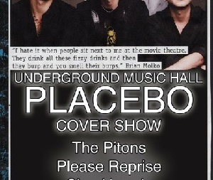 Placebo Cover Show