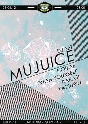 DJ set Mujuice в Зелёным Театре