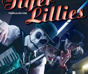 Концерт The Tiger Lillies в Киеве