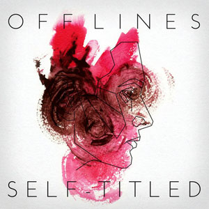 Off Lines - Self-titled
