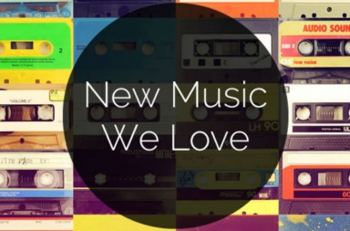 new-music-we-love - 1