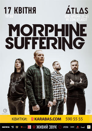 концерт Morphine Suffering